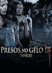 Presos no Gelo III - O Início   filmes-netflix.blogspot.com