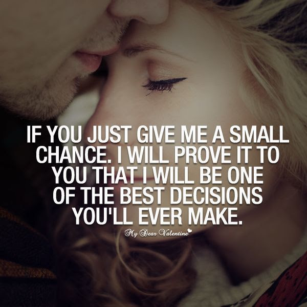 If You Give Me A Small Chance Pictures Photos And Images For