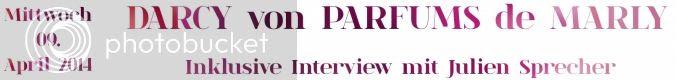/2014/04/darcy-von-parfums-de-marly-interview.html