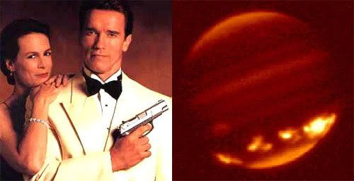 PIC 1: Jamie Lee Curtis and Arnold Schwarzenegger in TRUE LIES.  PIC 2: An infrared photo of Jupiter after it is struck by Comet Shoemaker-Levy 9's fragments.