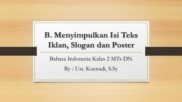 Pola Penyajian Teks Iklan Slogan Dan Poster - Terkait Teks