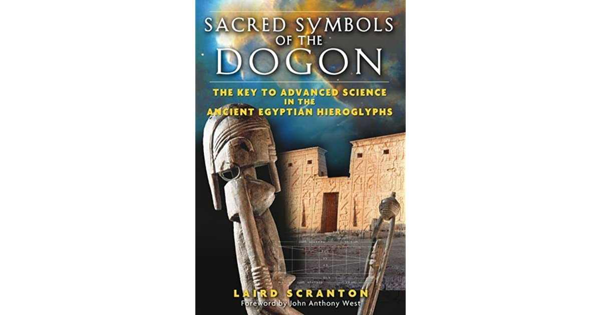 Sacred Symbols Of The Dogon The Key To Advanced Science