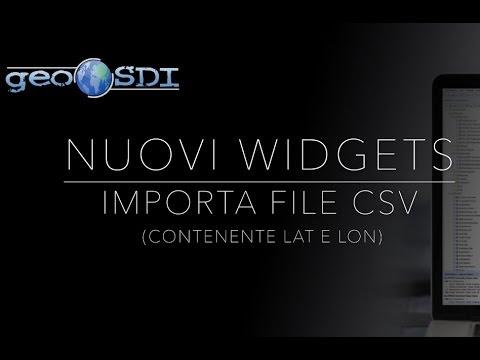 Nuovi Widgets: Importa CSV (con lat e long)