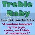 Treble Baby