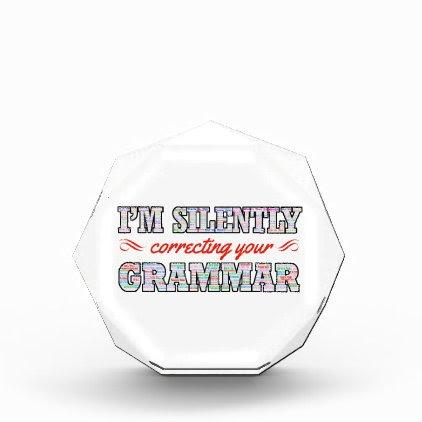 I'm silently correcting your Grammar Award