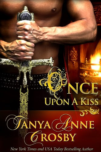 Once Upon a Kiss by Tanya Anne Crosby