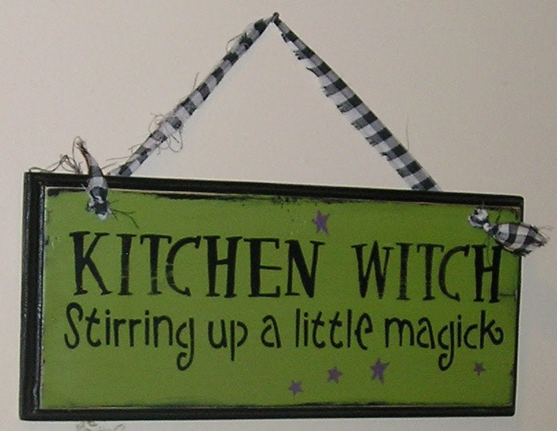Kitchen Witch Sign/Wiccan/Halloween by TheGingerbreadShoppe