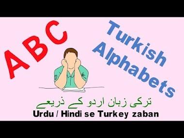 Learn Turkish Through Urdu - The Turkish Alphabets and Pronunciations