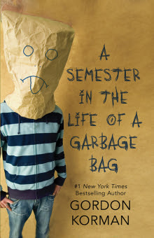 A Semester in the Life of a Garbage Bag