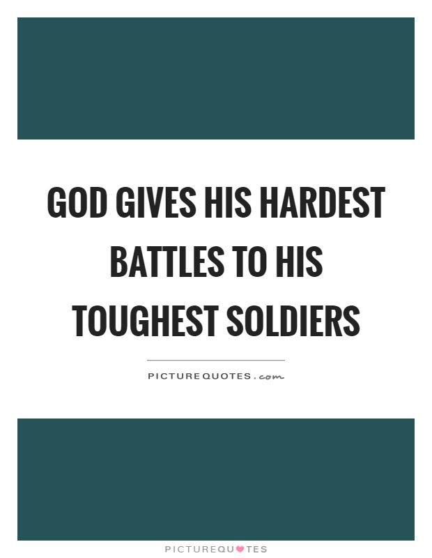 Tough Battles Quotes Managementdynamicsinfo