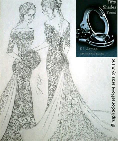 Fifty Shades Freed   Ana's wedding dress by Aisha.   FSOG