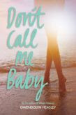 Don't Call Me Baby