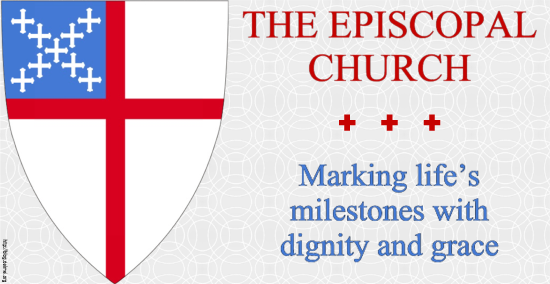 The Episcopal Church: Marking life's milestones with dignity and grace.