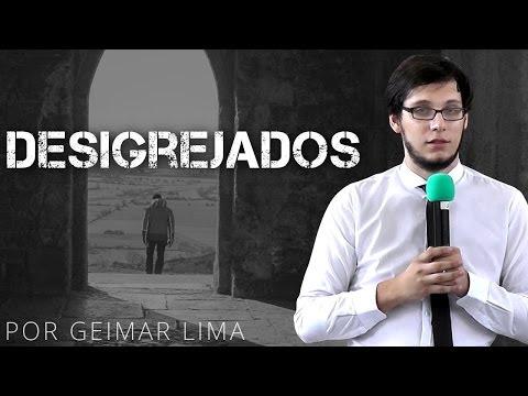 Desigrejados - Geimar Lima