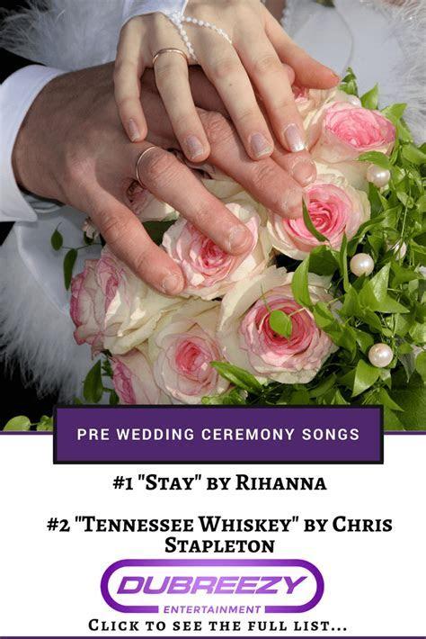 The Best Pre Wedding Ceremony Songs Playlist   Seattle