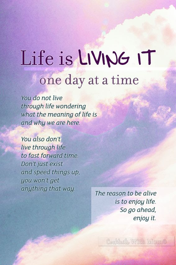Quotes About Living One Day At A Time 33 Quotes