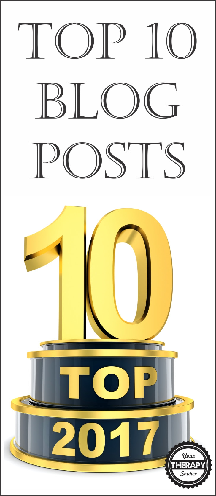 Top 10 Blog Posts from 2017 at Your Therapy Source