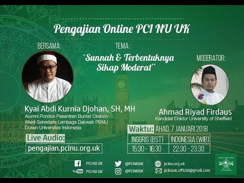 """Pengajian Online Kyai Abdi Kurnia Djohan - """"Sunnah dan Terbentuknya Sikap Moderat"""""""