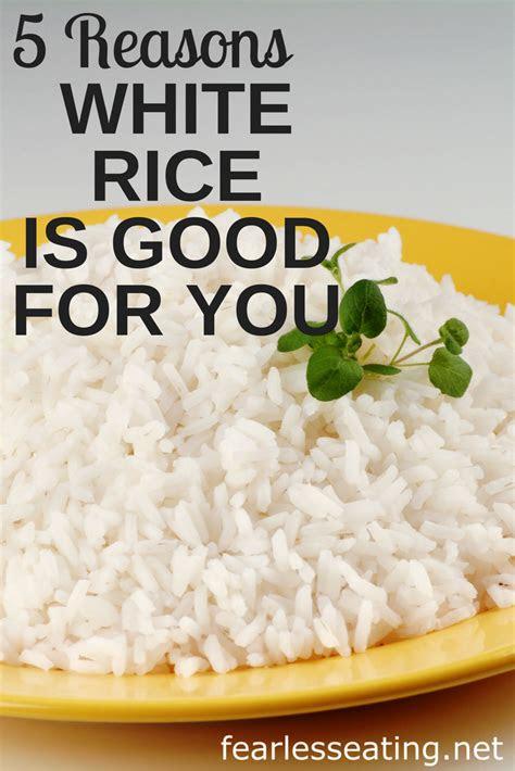 reasons  white rice  good   benefits