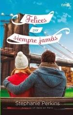 Felices por siempre jamás (Un beso en París III) Stephanie Perkins
