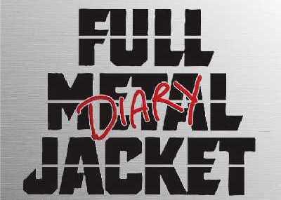 Full Metal Jacket Diary