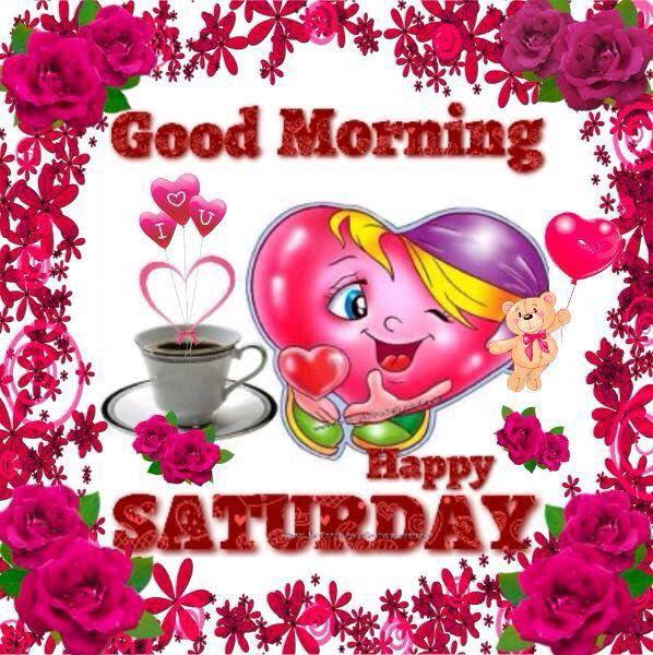 299375 Good Morning Happy Saturday