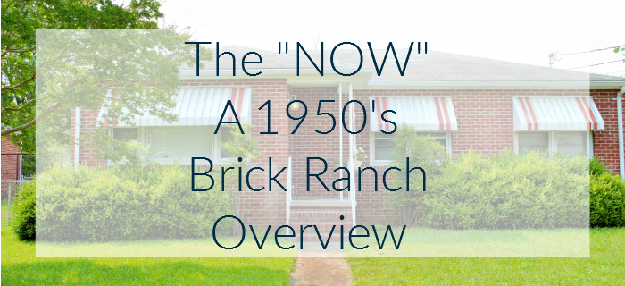 A work in progress 1950's brick ranch overview