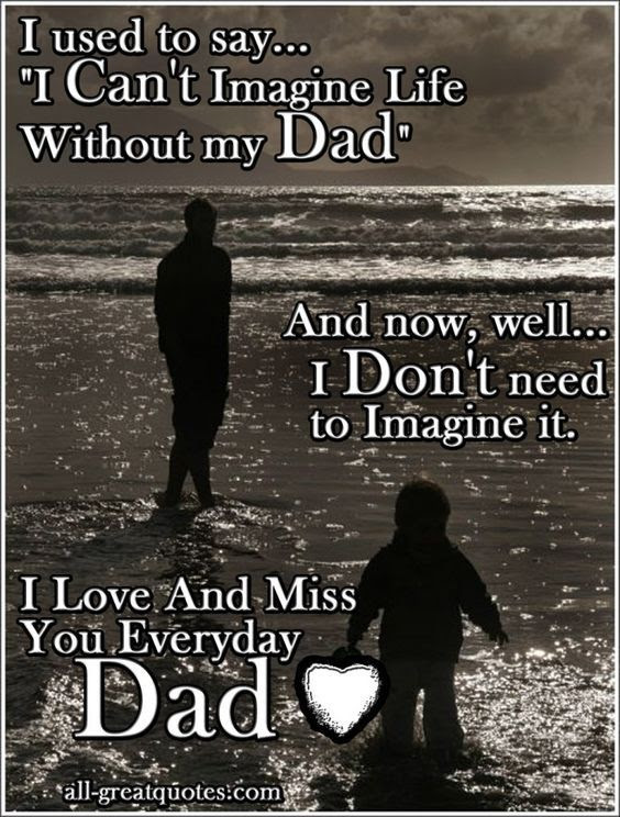 Dad I Love And Miss You Every Day Pictures Photos And Images For