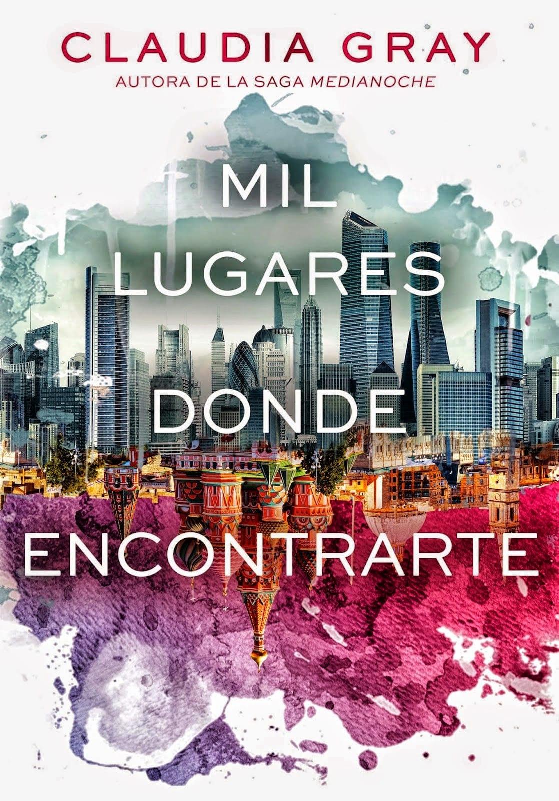 http://entremetaforas.es/wp-content/uploads/2015/05/Mil-lugares-donde-encontrarte-Claudia-Gray-Libros-con-alma.jpg