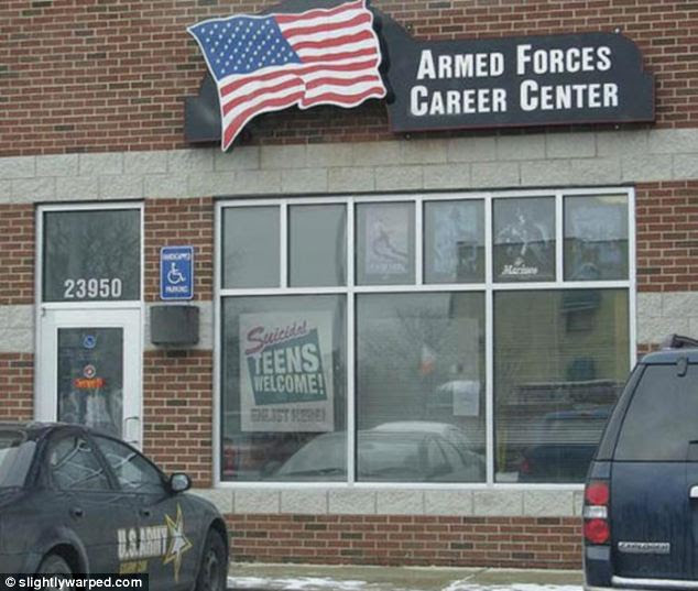 Suicidal teens welcome! A spoof sign hangs in the window of an army recruitment centre