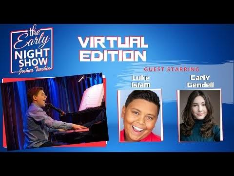 The Early Night Show With Joshua Turchin - Virtual Edition (Luke Islam and Carly Gendell) #fun