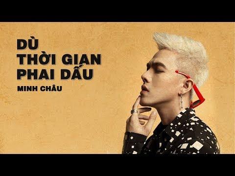 DÙ THỜI GIAN PHAI DẤU - MINH CHÂU | OFFICIAL LYRICS VIDEO | MEGA MUSIC