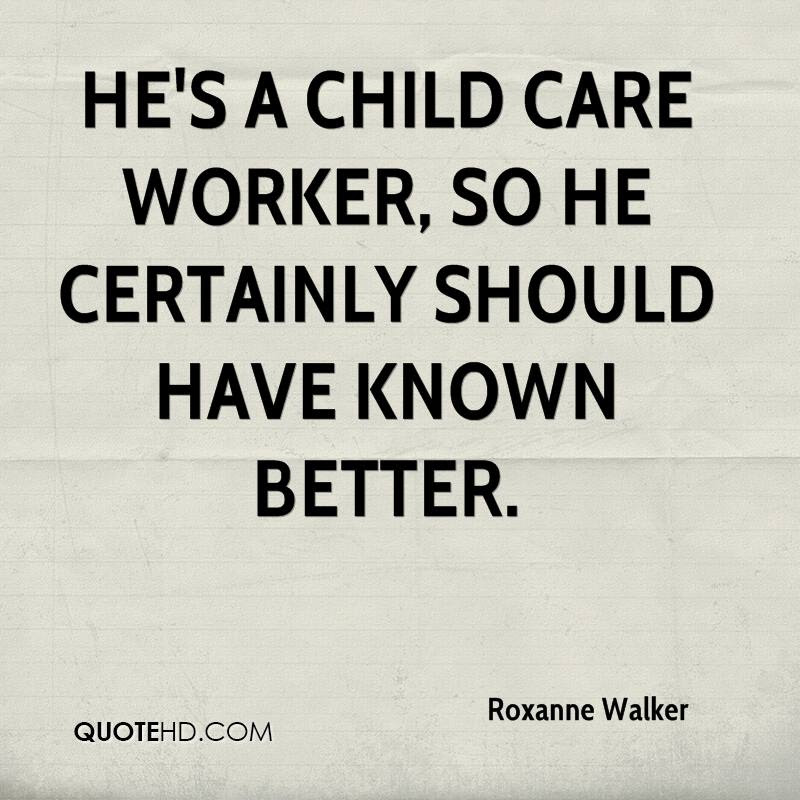 Roxanne Walker Quotes Quotehd