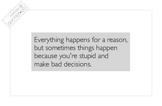 Everything Happens For A Reason Wisdom Quote Quotezco