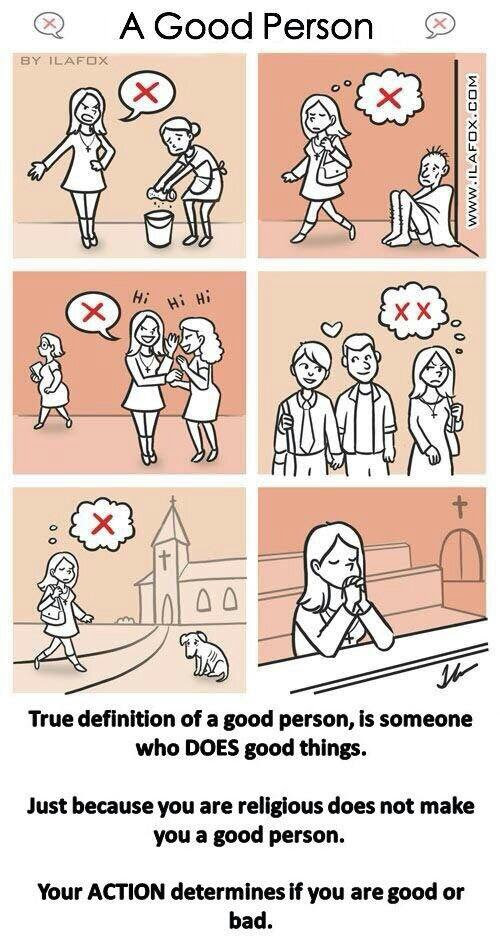 """""""Just because you are religious does not make you a good person"""""""
