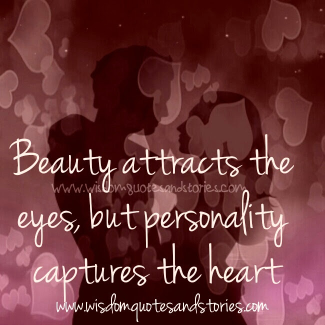Beauty And Personality Wisdom Quotes Stories
