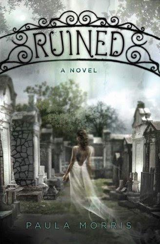 Ruined: A Novel by Paula Morris