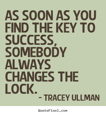 Tracey Ullmans Famous Quotes Quotepixelcom