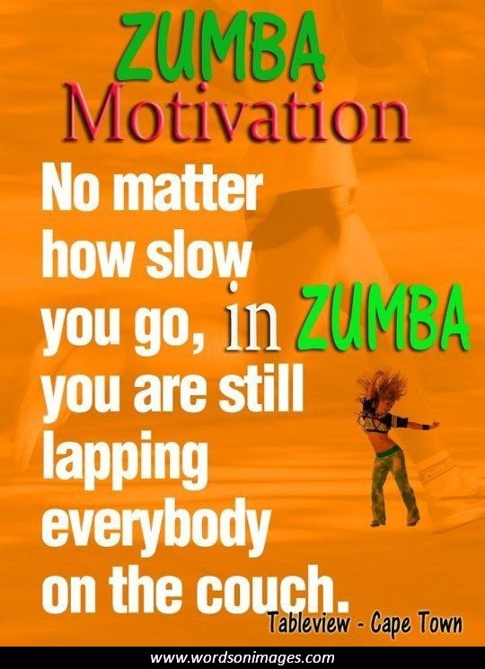 Zumba Motivational Quotes Funny. QuotesGram