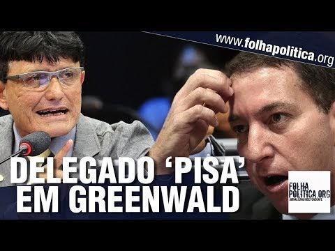 Delegado Éder Mauro confronta e destroça Glenn Greenwald frente a frente