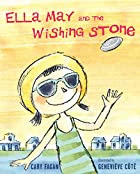 Ella May and the Wishing Stone by Cary Fagan