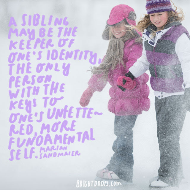 99 Sister Quotes Your Big Or Little Sis Needs To Hear