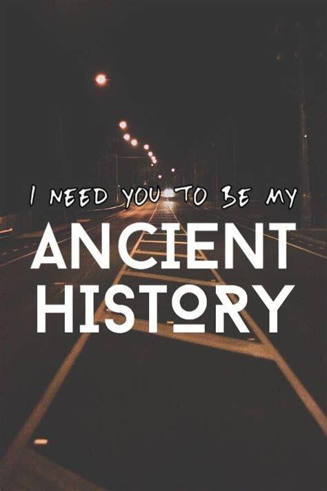 ancient history song lyrics google search lyrics