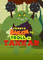 Chhota Bheem Ka Troll Se Takkar