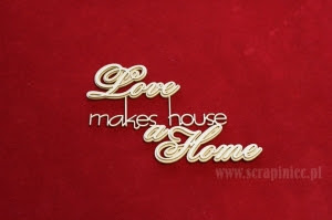http://www.scrapiniec.pl/en_US/p/Love-makes-a-house-a-Home-2-layers-/2891