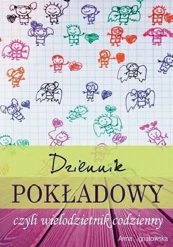 Okładka książki Dziennik pokładowy, czyli wielodzietnik codzienny