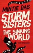 Title: Storm Sisters - The Sinking World, Author: Mintie Das