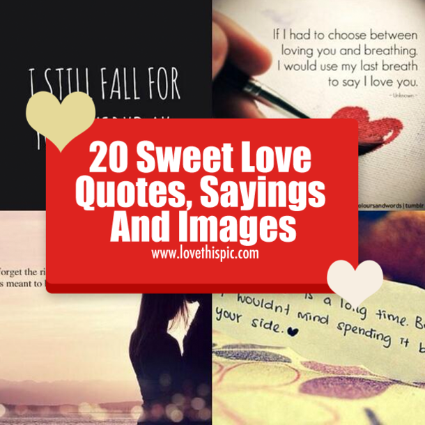 20 Sweet Love Quotes Sayings And Images