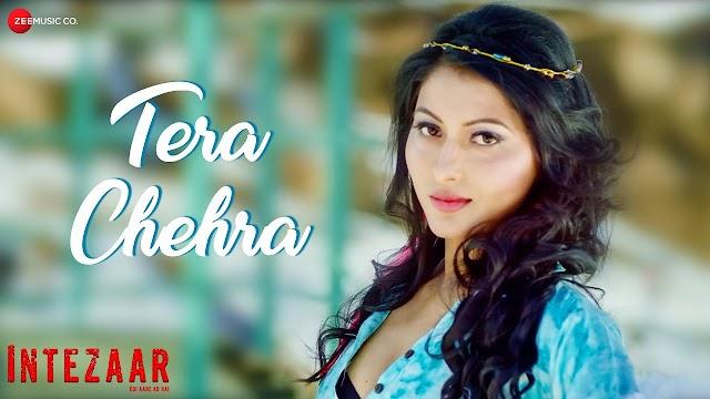 Tera Chehra lyrics Intezaar - Koi Aane Ko Hai