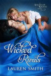 Wicked Rivals - Lauren   Smith